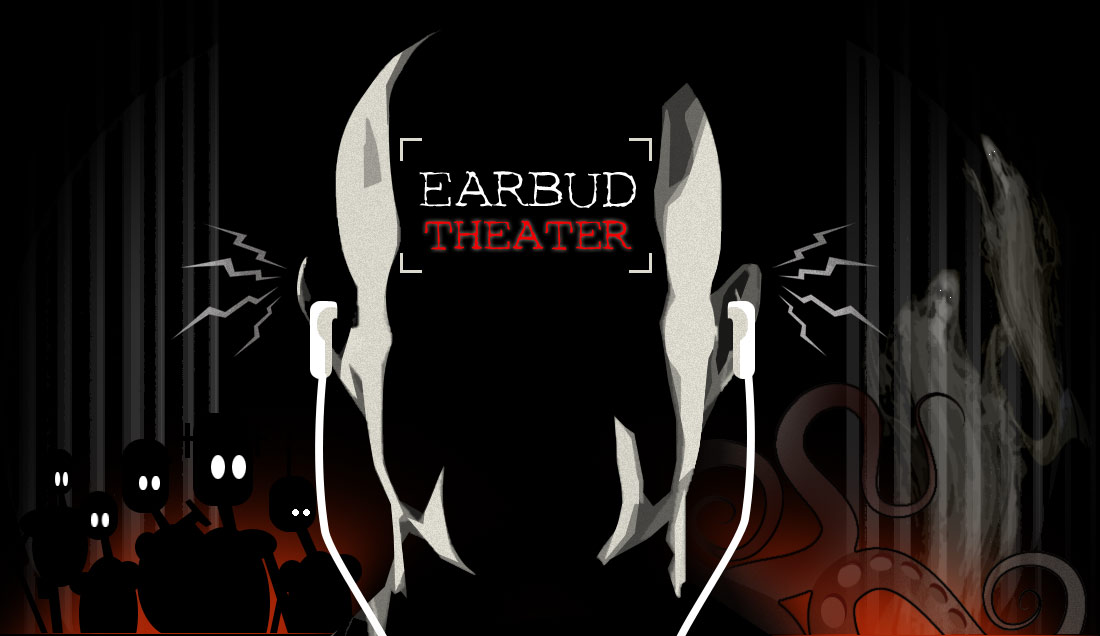 Eardbud Theater - Podcasts of the Strange and Unusual